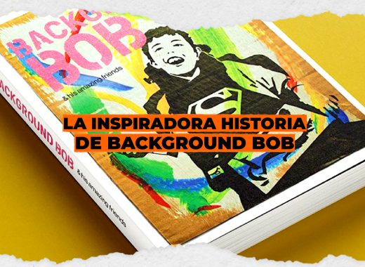 La inspiradora historia de Background Bob